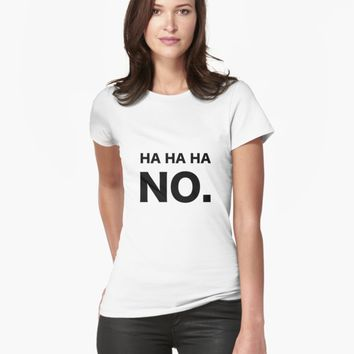'Ha Ha Ha No. T-shirt' Women's Premium T-Shirt by vanessavolk
