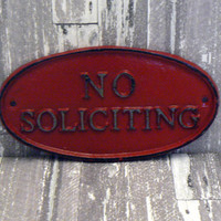 No Soliciting Small Cast Iron Sign Country Red Wall Door Decor Sign Shabby Style Chic Distressed Farmhouse Porch Garden Deck Plaque