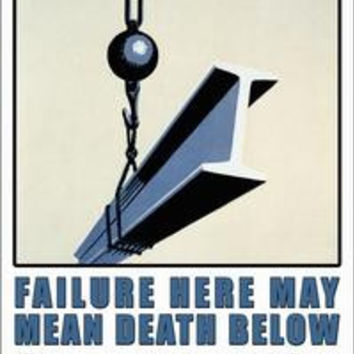 Failure Here may mean Death Below - Safety First: Fine art canvas print (12 x 18)