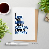 I Love You More Than Canada Loves Hockey, Blue and Black,  greeting card