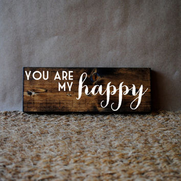 HAPPY // Inspirational Quote Wooden Sign