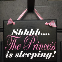 Shhhh The PRINCESS Is Sleeping Door Sign - Baby Girl Sleeping Door Sign - Girl Napping Door Sign - Please Be Quiet Baby Sleeping Sign