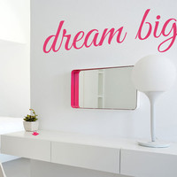 Dream Big Wall Decal letteing removable vinyl wall art words for teens, home decor or office