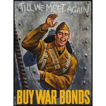 War Propaganda Soldier Waving War Bonds poster Metal Sign Wall Art 8in x 12in