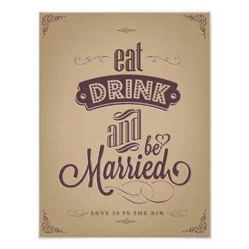 Vintage Eat Drink Be married typography wedding Poster