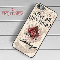 After all this time always quote harry potter-1ny for iPhone 4/4S/5/5S/5C/6/ 6+,samsung S3/S4/S5,S6 Regular,S6 edge,samsung note 3/4