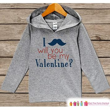 Kids Valentine Shirt - Boys Hoodie - Be My Valentine Pullover - Baby Boys Valentine's Day Outfit - Mustache Toddler Hoodie - Infant Hoodie