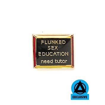 Flunked Sex Education Vintage Pin