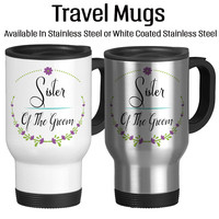 Sister Of The Groom, Wedding Party Gift, Gift For Bridal Party, Travel Mug, Coffee Cup, 14oz, Floral Art, Custom Cup, Typography,