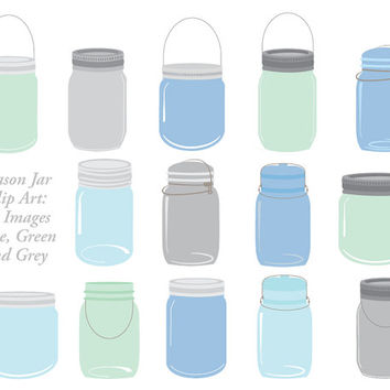 Mason Jar Clip Art: Blue, Green, Turquoise and Grey, 14 canning jar images for invites, scrapbooking, gift tags, card making, jar clipart