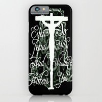 Even Jesus Had Haters iPhone & iPod Case by Lilbudscorner