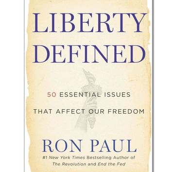 Ron Paul Liberty Defined Paperback Book