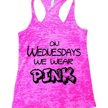 On Wednesdays We Wear Pink Burnout Tank Top By Funny Threadz