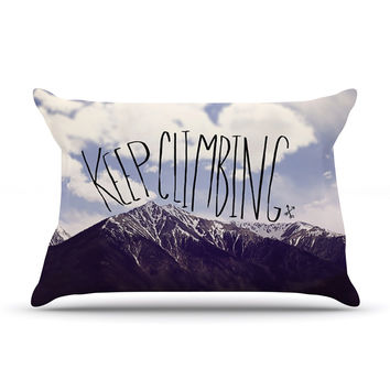 "Leah Flores ""Keep Climbing"" Mountain Quote Pillow Sham"