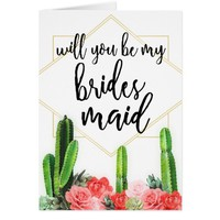 """Cactus & Floral """"Will you be My Bridesmaid"""" Card"""