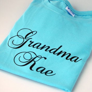 Personalized Shirt Custom Tee Gift for Grandmother Gift for Mom Baby Shower for Boy Gift for New Grandmother Grandma TShirt Aqua Blue Teal