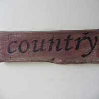Old Barn Wood Country Sign