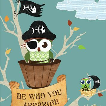 Owl Poster / Kids Art Print Be Who You ARRRGH by ParadaCreations