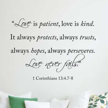 Religious Wall Word Decal - Love is Patient Love is Kind It always protects, always trusts, always hopes, always preserves, Love never Fails