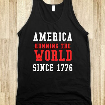 America Running The World Since 1776