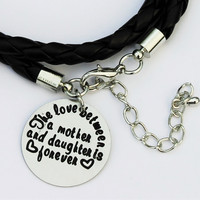 "Black Leather ""The love between a mother & daughter is forever"" Bracelet"