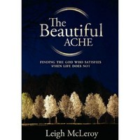 The Beautiful Ache : Leigh McLeroy : 9781935909002