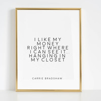 Carrie Bradshaw Quote Fashion Wall art Fashion Print Women Gift Girls Room Decor Girly Gift Inspirational Print Boss Lady Quotes For Wall