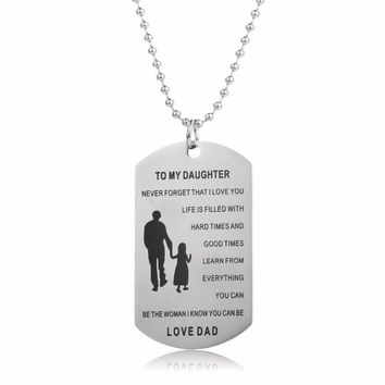 Family Daughter Never Forget Love You Dad Daddy Dog Tag Military Pendant Necklace Women Girl Charm Jewelry Gifts Stainless Steel