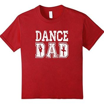 Distressed Dance Dad Ballet T Shirt Great Gift For Men
