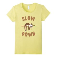Slow Down Sloth T-Shirt