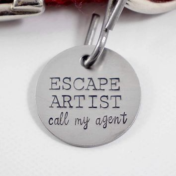"""Escape Artist.  Call my agent."" Personalized Pet / Cat ID (Your phone on back)"