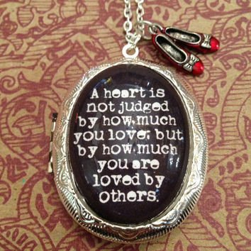 Wizard of Oz Quote Locket Necklace A Heart is Not Judged by How Much You Love