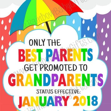 PRINTABLE Only The Best Parents Get Promoted To Grandparents Rainbow Baby Pregnancy Announcement Sign, Pregnancy Reveal, DIGITAL DOWNLOAD
