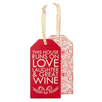 This House Runs on Love, Laughter & Great Wine Bottle Tag