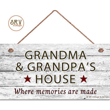 "Grandma and Grandpa's House Sign, Where Memories Are Made, Rustic Sign, Gift For Grandparents, Weatherproof, 5"" x 10"" Sign, Made To Order"