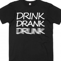 Drink Drank Drunk-Unisex Black T-Shirt