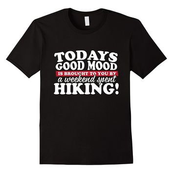 Today's Good Mood Hiking T-Shirt