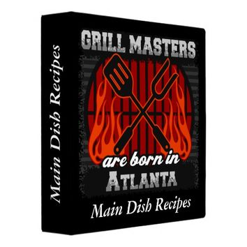Grill Masters Are Born In Atlanta Personalized Binder
