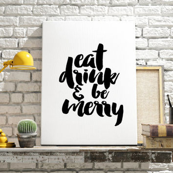 "Typographic Print Dave Matthews Band Typography Art Print ""Eat Drink and Be Merry"" Food Quote Tripping Billies Kitchen Print Typography Art"