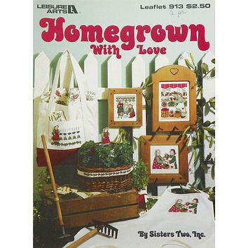 Homegrown with Love - Counted Cross Stitch Leaflet - Leisure Arts
