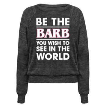 BE THE BARB (WHITE)