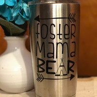 The ORIGINAL Foster Mama Bear® logo - vinyl decal - YETI - RTIC - Ozark tumbler