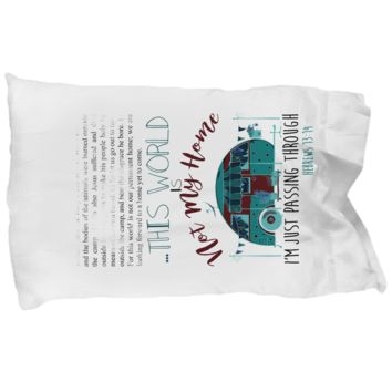 Not My Home Christian Camping Bible Journaling Pillow Case