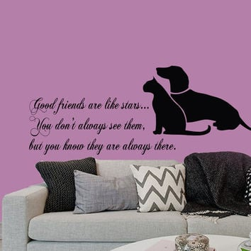 Wall Decals Dog Cat Quote Good Friends Are Like Stars... Pets Decal Home Vinyl Decal Sticker Kids Nursery Baby Room Decor kk277