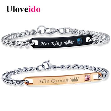 Uloveido Her King and His Queen Bracelets for Women and Men Jewelry Stainless Steel Bracelet for Couple Wedding Jewellery SN116