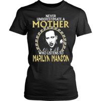 Never Underestimate A Mother Who listens to Marilyn Manson T-shirt