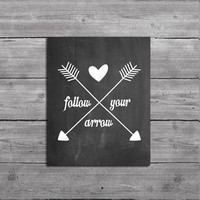 Follow Your Arrow Print, Typography Print, 8 x 10, Downloadable Art, Song Lyrics, Printable, Instant Download