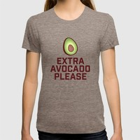 Extra Avocado Please T-shirt by TinyBee | Society6