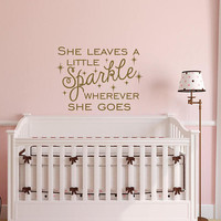 Wall Decal Quote for Kids She Leaves A Little Sparkle Wherever She Goes- Wall Decals Nursery Girl- Girls Room Decor- Sparkle Wall Decor 023