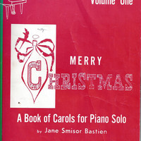 1965 Vintage Merry Christmas, A Book of Carols for Piano Solo, Vol. I, Arrange Jane Bastien, 16 Pages, Beginner, Vintage Music Book, Holiday